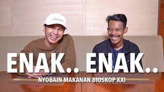 Video NYOBAIN MAKANAN BIOSKOP XXI! MP3, 3GP, MP4, WEBM, AVI, FLV Januari 2019