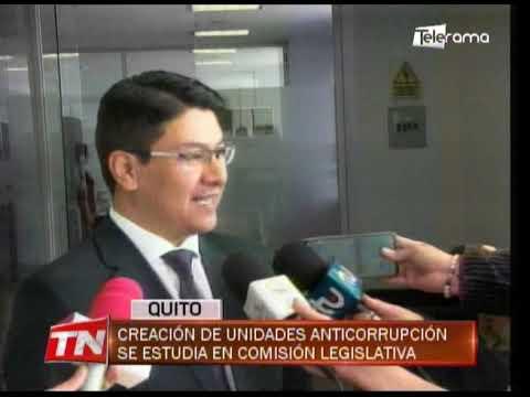 Creación de unidades anticorrupción se estudia en comisión legislativa