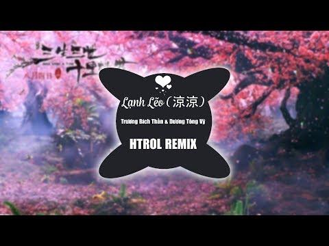 Lạnh lẽo 涼涼 - Trương Bích Thần & Dương Tông Vỹ ( HTROL REMIX ) OST Tam Sinh Tam Thế Thập Lý Đào Hoa - Thời lượng: 4 phút, 8 giây.
