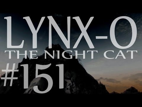 "Lynx-O the Night Cat 151 – ""Stones of Barenziah"" – Modded Skyrim"