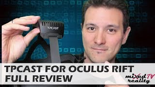 TPCast Review Oculus Rift: Is It Worth The Money? - Wireless VR Adapter For The Oculus Rift