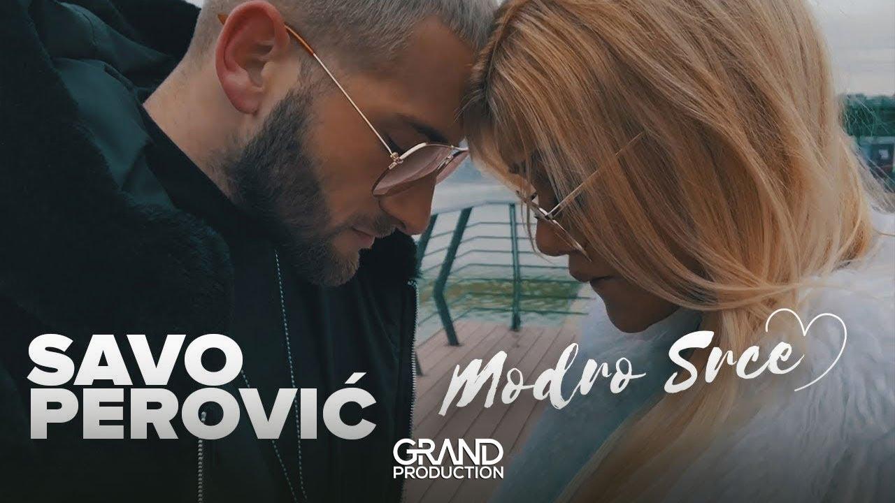 Modro Srce – Savo Perović – nova pesma