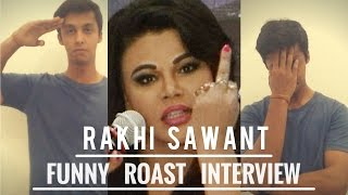 Rakhi Sawant  Funny Roast Interview