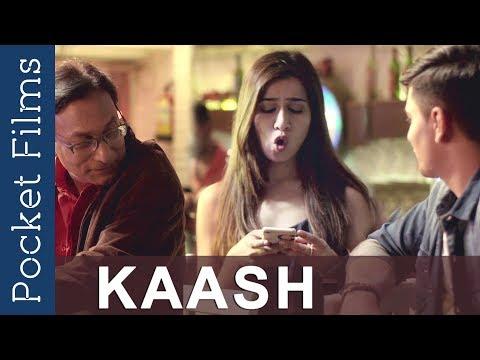 Video Hindi Short Film - Kaash   Romance   Friendship download in MP3, 3GP, MP4, WEBM, AVI, FLV January 2017