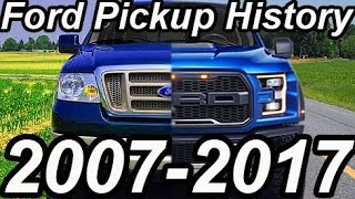 "3. HISTÃ""RIA Ford Pickup 2007-2017"