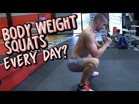 Can you do Body Weight Squats Every Day?