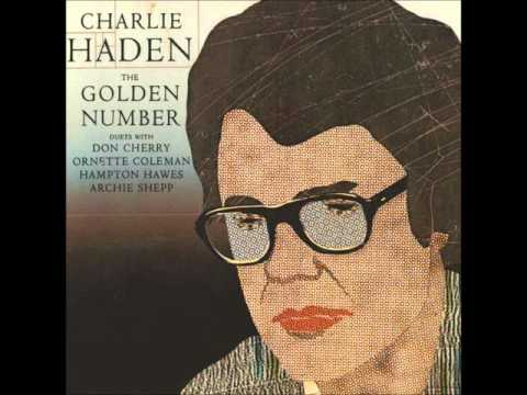 Charlie Haden - The Golden Number [Duet with Ornette Coleman] online metal music video by CHARLIE HADEN