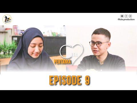 CINTA PERTAMA Episode 9, Final Episode | Web Series | B3e Production