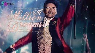 Video [Vietsub + Lyrics] A Million Dreams - The Greatest Showman Soundtrack MP3, 3GP, MP4, WEBM, AVI, FLV Agustus 2018