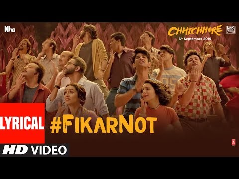 LYRICAL: Fikar Not Video | Chhichhore