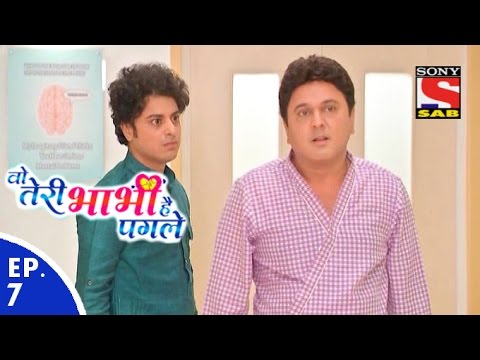 Woh Teri Bhabhi Hai Pagle - वो तेरी भाभी है पगले - Episode 7 - 26th January, 2016