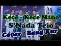 Download Lagu KECE-KECEU MANO, Lagu Nias, Cover Bang Kur Mp3 Free