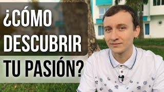 Video: Encuentra Tu Pasión - Cómo Descubrir Lo Que Te Apasiona