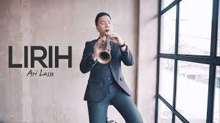 Video Lirih - Ari Lasso (Saxophone Cover by Desmond Amos) MP3, 3GP, MP4, WEBM, AVI, FLV Juli 2019