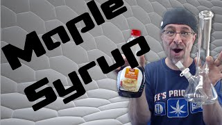 Will It Bong ? .. Smoking with Maple Syrup by Sound Experiments