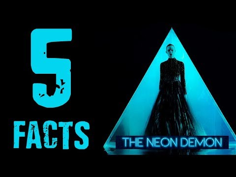 Neon Demon (2016) - Five Facts and Ending Explained
