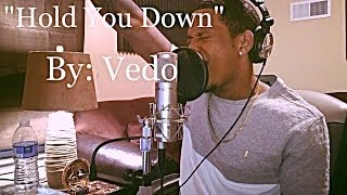 Download Lagu DJ Khaled - Hold You Down ft. Chris Brown, August Alsina, Future, Jeremih (Cover) By @VedoTheSinger Mp3