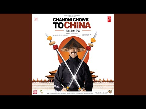 CHANDNI CHOWK TO CHINA (Remix)