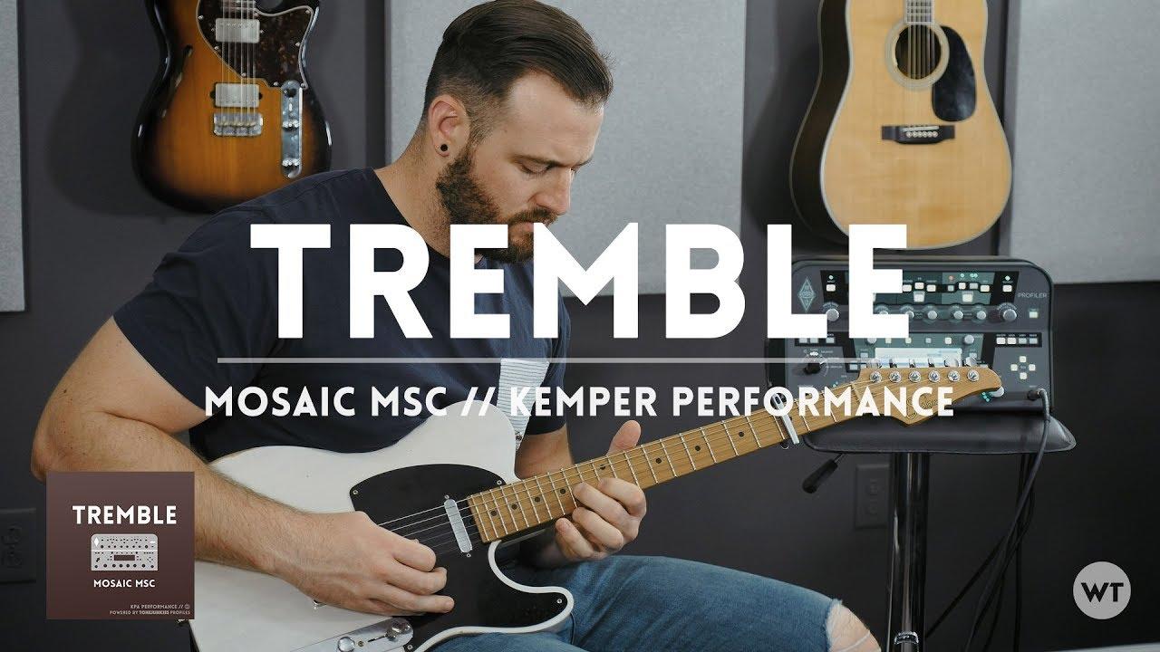 Tremble – Mosaic MSC – Electric guitar cover & Kemper Performance