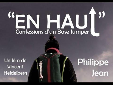 """""""En haut"""" - Confessions d'un wingsuiter"""