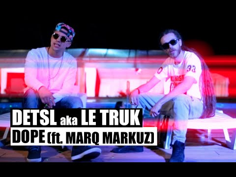 Detsl aka Le Truk — Dope (feat. Marrell)