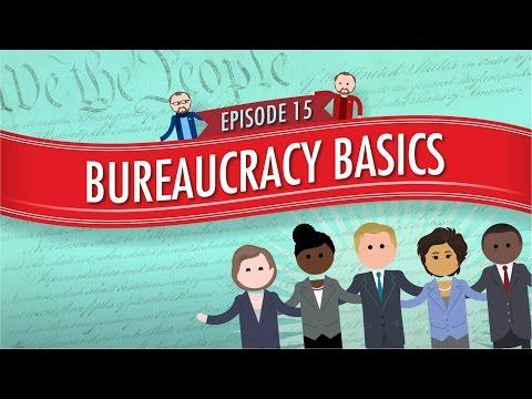 Bureaucracy Basics: Crash Course Government and Politics #15
