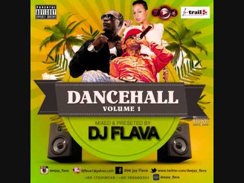 DJ Flava | DanceHall Mixtape Vol 1