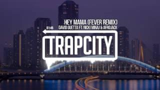 David Guetta ft. Nicki Minaj & Afrojack - Hey Mama (Fever Remix)