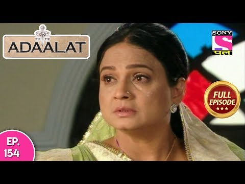 Adaalat - Full Episode 154 - 10th June, 2018