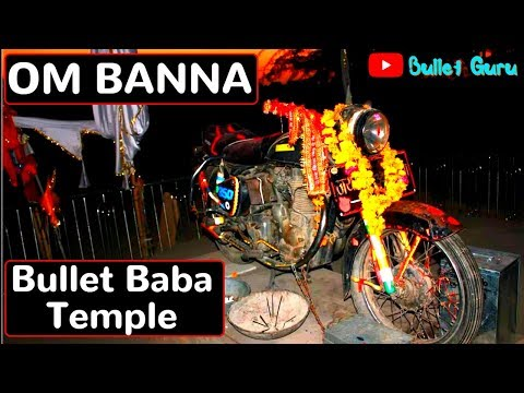 Om Banna  - The Bullet Baba Temple (REAL STORY)