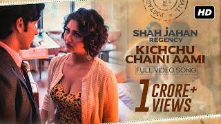 Video Kichchu Chaini Aami | Shah Jahan Regency | Anirban Bhattacharya | Prasen | Dipangshu | Srijit | SVF download in MP3, 3GP, MP4, WEBM, AVI, FLV January 2017