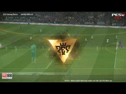 [PES 2017] [ST] Quang Barca vs [AOA] Hiếu Lô | Solo Tự Do | 19/10/2016