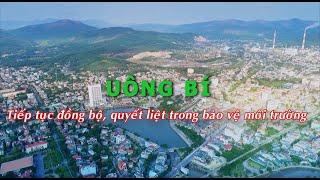 Uông Bí: Tiếp tục đồng bộ, quyết liệt trong bảo vệ môi trường