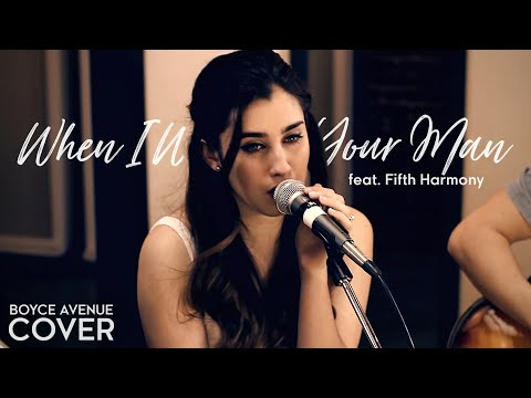 Boyce Avenue - When I Was Your Man  feat. Fifth Harmony lyrics