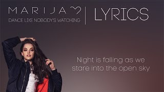 Marija - Dance Like Nobody's Watching (Lyrics)