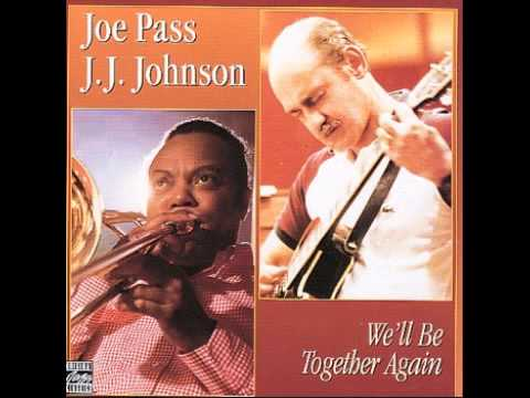 Joe Pass and J.J. Johnson – Blue Bossa