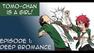 Video Tomo-Chan Is A Girl Manga Dub Episode 1 MP3, 3GP, MP4, WEBM, AVI, FLV Mei 2019