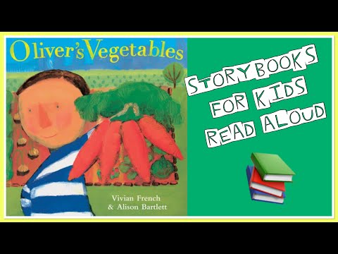 Oliver's Vegetables | Story About Healthy Eating For Children | Learn From Home | Read Aloud