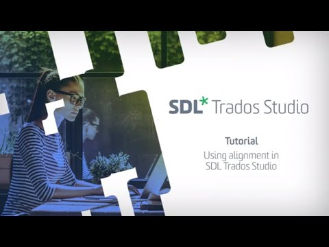 How to use the translation alignment tool in SDL Trados Studio 2019