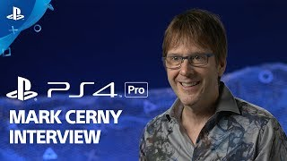 PlayStation's Mark Cerny talks about the PS4 Pro and the future of gaming