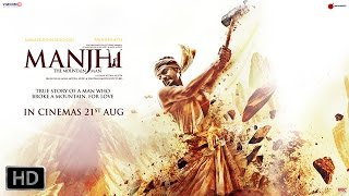Nonton Manjhi   The Mountain Man   Nawazuddin Siddiqui And Radhika Apte   Official Trailer Film Subtitle Indonesia Streaming Movie Download