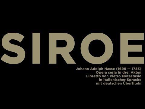 SIROE von Johann Adolph Hasse - Premiere 02.12.2017