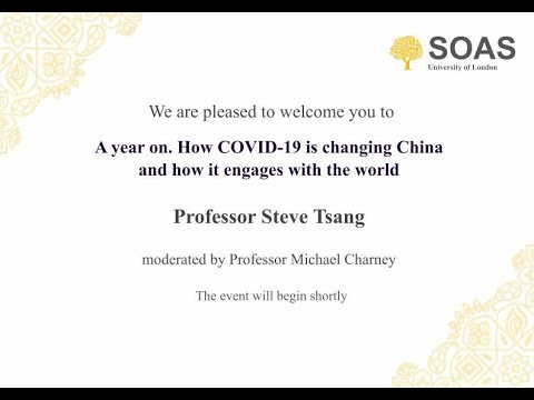 A year on. How COVID-19 is changing China and how it engages with the world