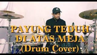 Payung Teduh - Di Atas Meja (Drum Cover) | Faishal Arif