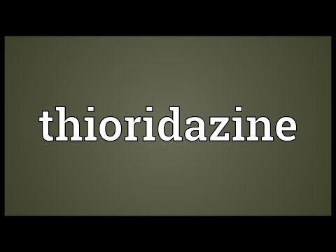 Thioridazine Meaning