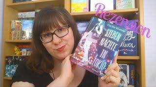 """Diesmal stelle ich euch """"Sieben Nächte in Tokio"""" von Cecilia Vinesse vor. Der dtv Verlag hat mir dieses Buch für diese Rezension..."""