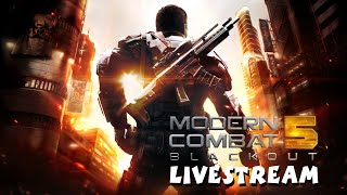 Modern Combat 5: Blackout - iOS / Android - HD Gameplay (Multiplayer) Livestream