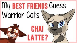 Video My IRL Best Friends GUESS Warrior Cats! [Episode 3] MP3, 3GP, MP4, WEBM, AVI, FLV Mei 2019