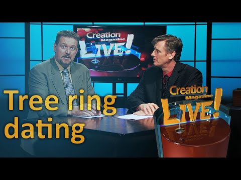Tree ring dating (Creation Magazine LIVE! 5-21)