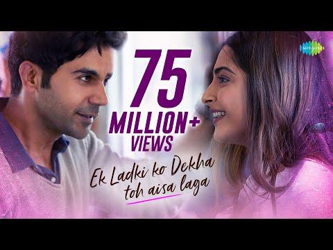 Ek Ladki Ko Dekha Toh Aisa Laga | Title Song | Anil | Sonam | Rajkummar | Juhi | Darshan | Rochak